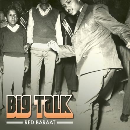 Red Baraat - Big Talk